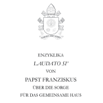 Die Umwelt-Enzyklika von Papst Franziskus